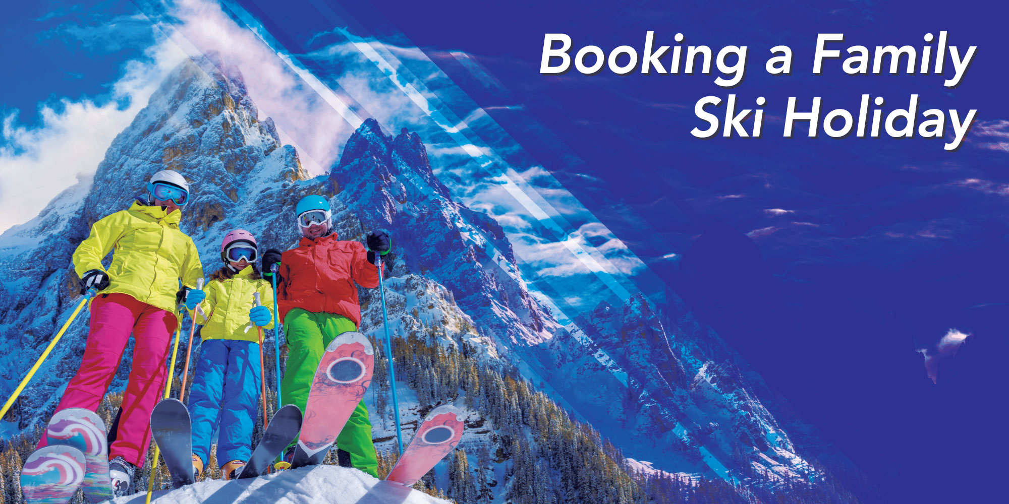 booking a family ski holiday