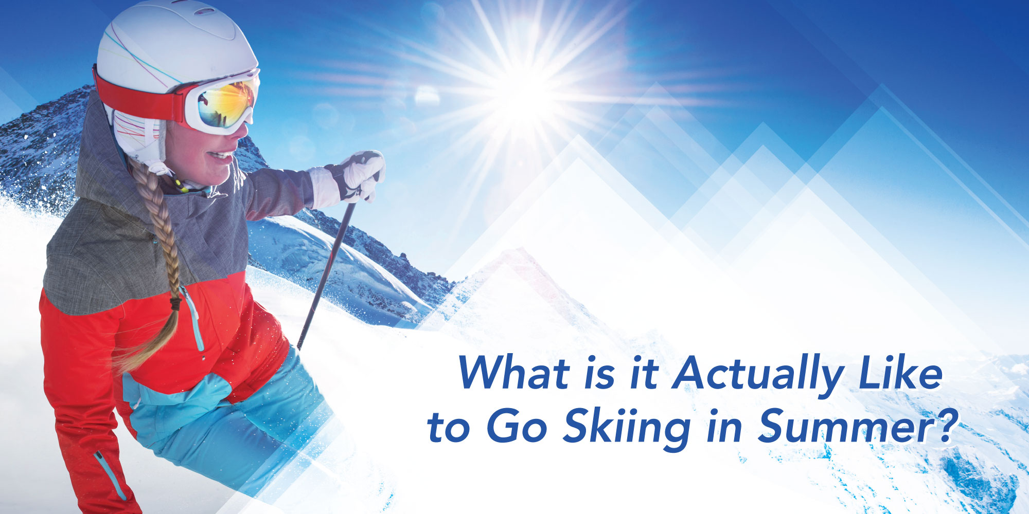 Someone skiing in summer