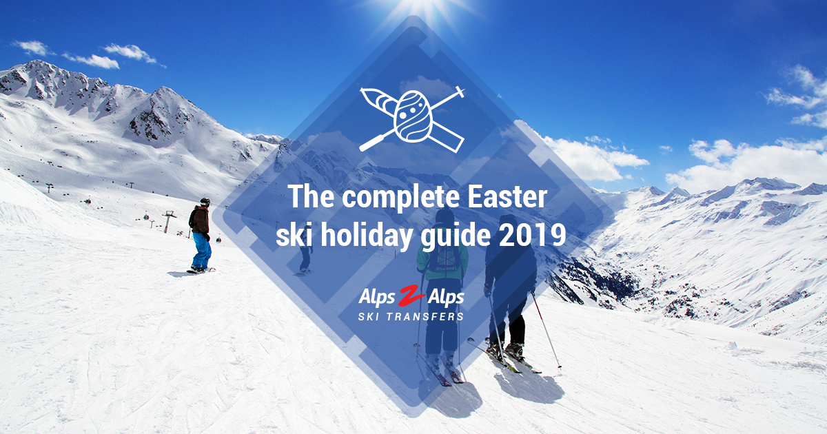 An Easter Ski Holiday Guide